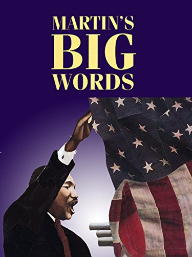 Martin's Big Words (The Last Speech Of Martin Luther King Jr)