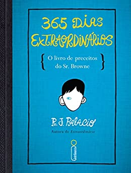 365 dias extraordinários por [Palacio, R.J]
