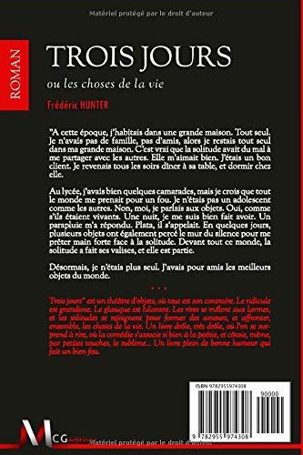Trois Jours ou les choses de la vie (French Edition ...