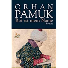 Rot Ist Mein Name (German Edition)