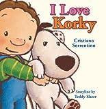 I Love Korky, Teddy Slater, 1905417810