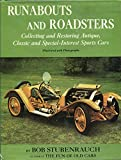 Runabouts and Roadsters : Collecting and Restoring Antique, Classic and Special Interest Sports Cars