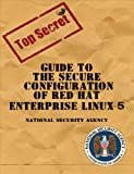 The Linux Package, National Security Administration and Machtelt Garrells, 1934302635