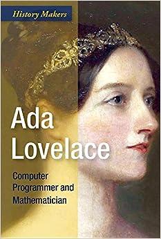 Ada Lovelace: Computer Programmer And Mathematician Descargar PDF Ahora