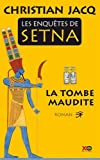 Les Enquêtes de Setna n° 1<br /> La Tombe maudite