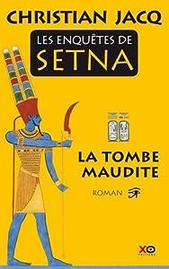 vignette de 'Les Enquêtes de Setna n° 1<br /> La Tombe maudite (Christian JACQ)'