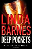 Deep Pockets, Linda Barnes, 0312282710
