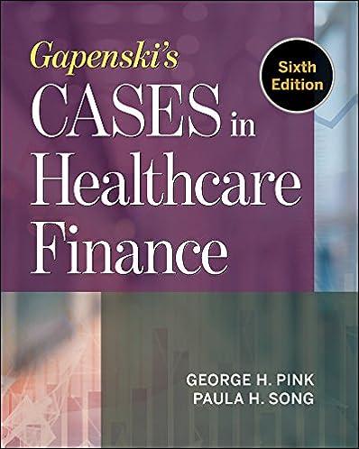 gapenski s cases in healthcare finance 9781567939651 medicine rh amazon com Health Care Finance Articles Health Care Quality