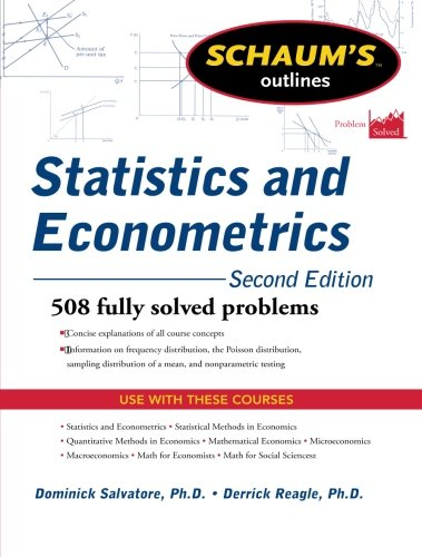 Schaum's Outline of Statistics and Econometrics, Second Edition (Schaum's Outline Series)