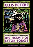 img - for The Hermit of Eyton Forest (Brother Cadfael Mysteries, Book 14)(Library Edition) (Chronicles of Brother Cadfael) book / textbook / text book