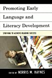img - for Promoting Early Language and Literacy Development: Striving to Achieve Reading Success book / textbook / text book