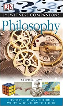 Book Philosophy (Eyewitness Companions) by Stephen Law (2007-05-04)