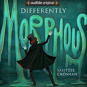 Differently Morphous Audiobook