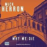 Why We Die | Mick Herron