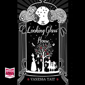 The Looking Glass House Audiobook
