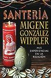 Santería: mis experiencias en la Religión (Spanish Edition)