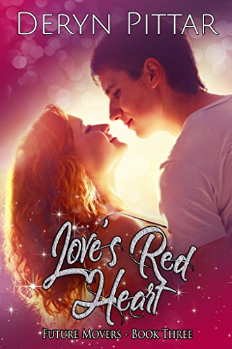 Love's Red Heart: Future Movers - Book Three