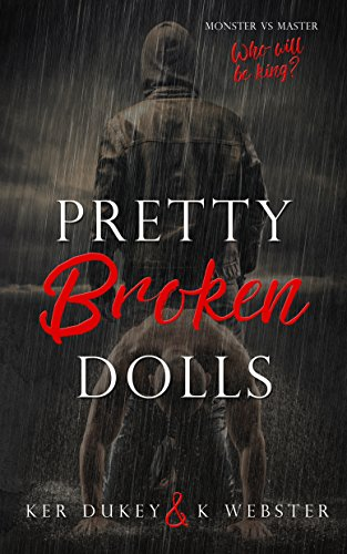 Pretty Broken Dolls (Pretty Little Dolls Series Book 4) by [Dukey, Ker, Webster, K.]
