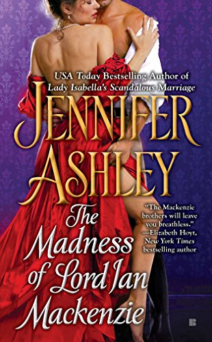 The Madness of Lord Ian Mackenzie (Mackenzies Series) (Best Mistress In London)