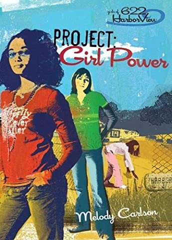Project: Girl Power (Faithgirlz / Girls of 622 Harbor View) (Sexuality Education Edition 6th)