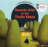Boucle d'or et les 3 ours (1 CD audio)