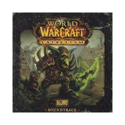 World of Warcraft: Cataclysm Original Soundtrack