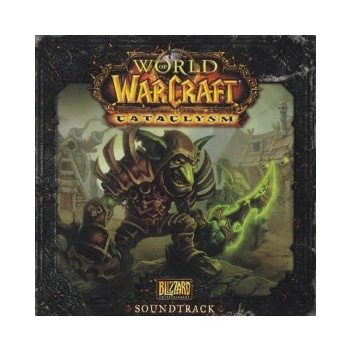 World of Warcraft: Cataclysm Original Soundtrack
