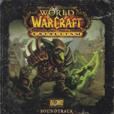 World-of-Warcraft-Cataclysm-Original-Soundtrack