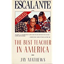Escalante: The Best Teacher in America (An Owl Book) by Jay Mathews (1989-08-23)