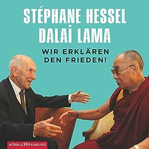 Wir erklären den Frieden! Hörbuch