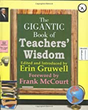The Gigantic Book of Teachers' Wisdom