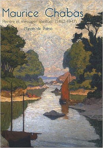 Livres gratuits Maurice Chabas : Peintre et messager spirituel (1862-1947) pdf