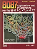 Applications and Programming for the IBM PC, XT, and AT, 8087, Richard Startz, 0893034851