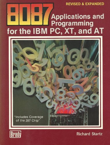 Applications and Programming for the IBM PC, XT, and AT, 8087 (0893034851 4894603) photo