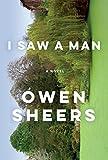 Image of I Saw a Man: A Novel