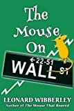 The Mouse On Wall Street (The Grand Fenwick Series) (Volume 3)