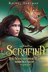 Serafina - Die Schattendrachen erheben sich: Band 2 (German Edition)