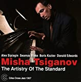 Tsiganov, Misha The Artistry Of The Standard Mainstream Jazz