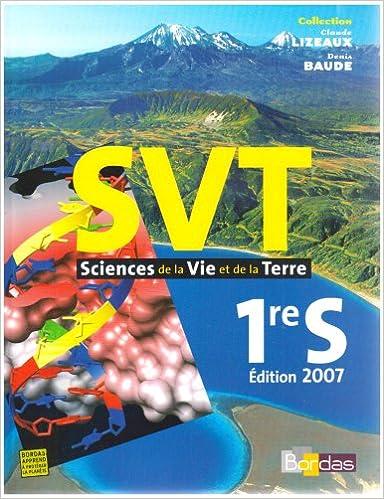 En ligne téléchargement gratuit Sciences de la Vie et de la Terre 1e S pdf epub
