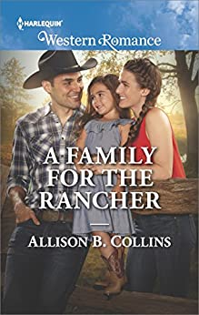 A Family for the Rancher (Cowboys to Grooms) by [Collins, Allison B.]
