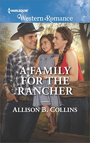 A Family for the Rancher (Cowboys to Grooms Book 1680)