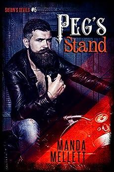 Peg's Stand (Satan's Devils MC #6) by [Mellett, Manda]
