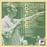 Copland: The Second Hurricane / In the Beginning (Bernstein Century)