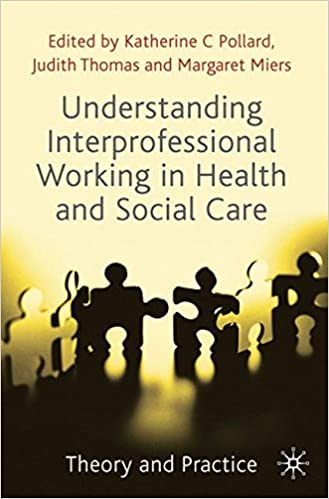 Understanding Interprofessional Working in Health and Social Care