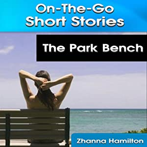 The Park Bench Audiobook