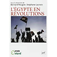 Égypte en révolutions (L')