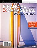 img - for Financial and Managerial Accounting, 3e WileyPLUS + Loose-leaf book / textbook / text book