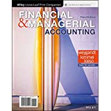 Financial and Managerial Accounting, 3e WileyPLUS + Loose-leaf