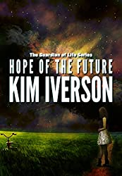 Hope of the Future (The Guardian of Life Book 1)