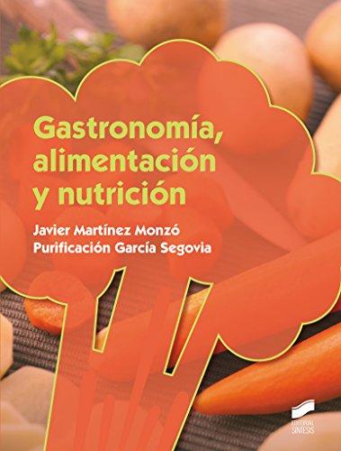 Descargar Libro Gastronomía, Alimentación Y Nutrición Desconocido
